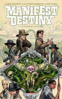 Manifest destiny 01. La Faune et la flore