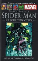 Tome 39: Marvel Knights Spider-man - Crache Ton Venin