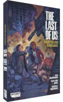 The Last Of Us, American Dreams