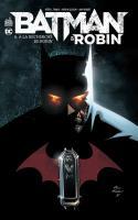 BATMAN & ROBIN tome 6