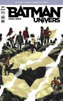 BATMAN UNIVERS HORS SERIE tome 3