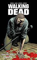 Walking Dead 26. L'appel aux armes