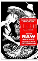 Aliens Alchimie - édition Raw (noir & Blanc)
