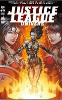 JUSTICE LEAGUE UNIVERS tome 9