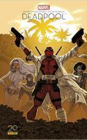 Deadpool : Il faut soigner le soldat Wilson Ed 20 ans