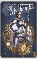 Lady Mechanika Tome 3 : La Tablette Des Destinées