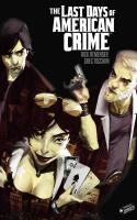 The Last Days Of American Crime - Intégrale