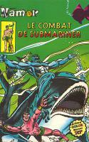 Namor 7 - Le Combat De Submariner