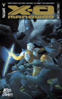X-o Manowar : Intégrale Tome 1