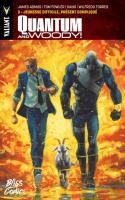 Quantum And Woody Tome 3 : Jeunesse Difficile, Présent Compliqué