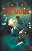 Croquemitaines - Tome 1