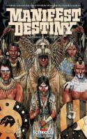 Manifest Destiny 02. Amphibiens Et Insectes