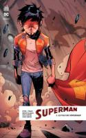 SUPERMAN REBIRTH tome 1