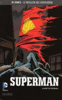 Tome 40: La Mort de Superman