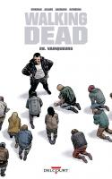 Walking Dead 28. Vainqueurs