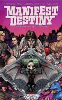 Manifest Destiny 03. Chiroptères Et Carnivores