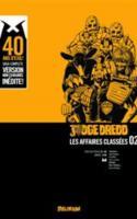 Judge Dredd : Les Affaires Classées Tome 2