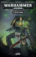 Warhammer 40 000 T02 Révélations