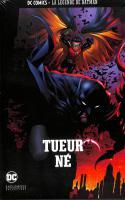 Tome 4: Batman Et Robin - Tueur Né