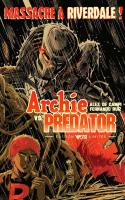 Archie Vs Predator (édition Limitée Dry)
