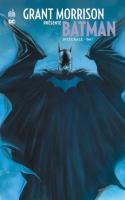 Grant Morrison Présente Batman Integrale Tome 1