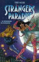 Strangers In Paradise 1: La Revanche De Katchoo