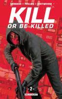 Kill Or Be Killed 02