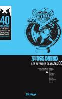 Judge Dredd : Affaires Classées Volume 3