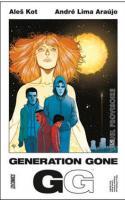 Generation Gone, T1