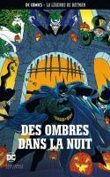 Tome 16: Batman - Des Ombres Dans La Nuit