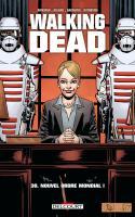 Walking Dead 30. Nouvel Ordre Mondial