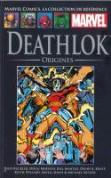 Tome Xxix: Deathlok - Origines
