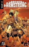 Archer And Armstrong : Intégrale (nouvelle édition)