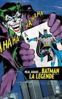 Batman La Légende – Neal Adams Tome 2