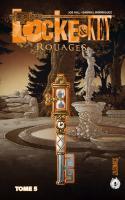 Locke & Key Tome 5 : Rouages
