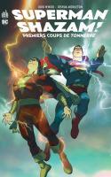 Superman/shazam: Premiers Coups De Tonnerre
