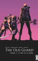 The Old Guard Tome 1