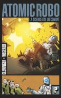 Atomic Robo Tome 1 - La Science Est Un Combat