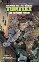 Les Tortues Ninja, Tome 6 - Le Nouvel Ordre Mutant