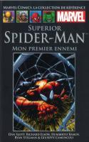 Tome 92: Superior Spider-man - Mon Premier Ennemi
