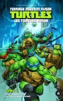 Les Tortues Ninja Tome 7 : L'attaque Sur Le Technodrome
