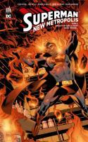 Superman – New Metropolis Tome 2