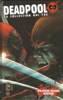 Deadpool - La Collection Qui Tue Tome 6