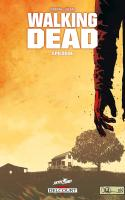 Walking Dead T33- Épilogue