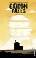 Gideon Falls Tome 3