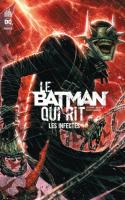 Batman Qui Rit – Les Infectés