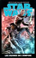 Star Wars Tome 8 - Les Ruines De L'empire