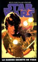 Star Wars Tome 21 - La Guerre Secrète De Yoda