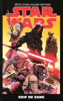 Star Wars Tome 23 - Soif De Sang