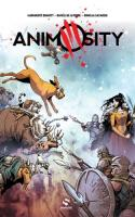 Animosity, Tome 4